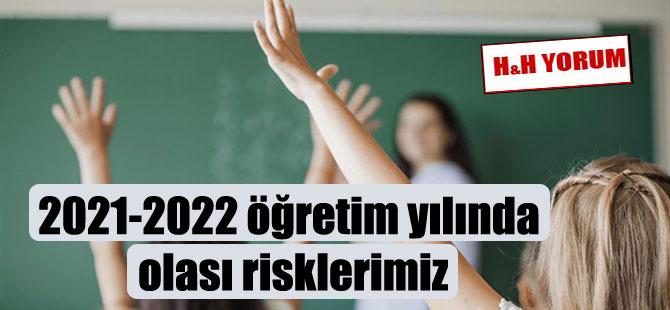2021-2022 öğretim yılında olası risklerimiz