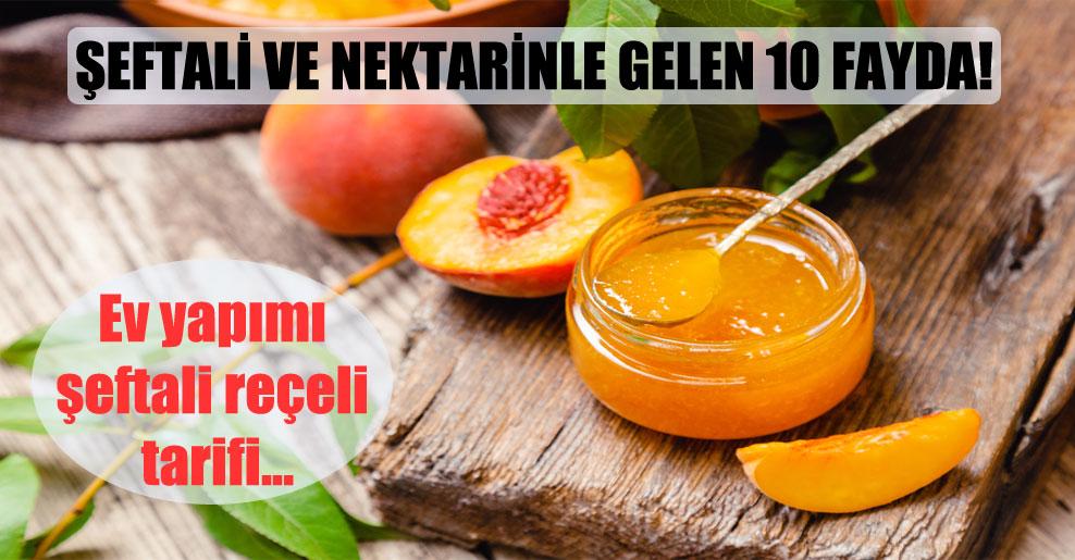 Şeftali ve nektarinle gelen 10 fayda!
