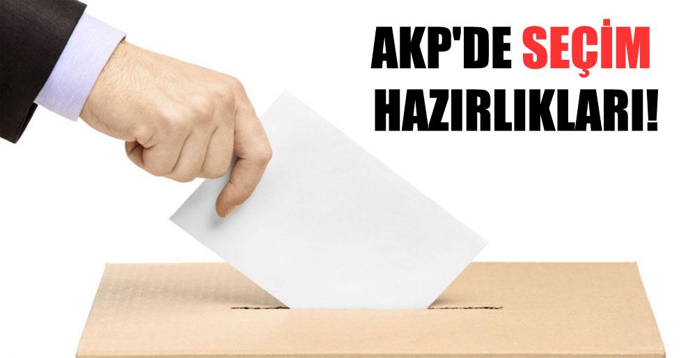 AKP'de seçim hazırlıkları!