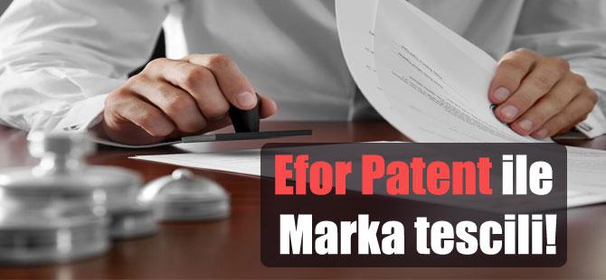 Efor Patent ile Marka tescili!