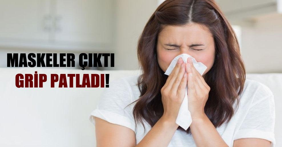 Maskeler çıktı grip patladı!