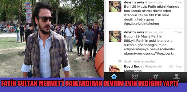 Fatih Sultan Mehmet'i canlandıran Devrim Evin dediğini yaptı