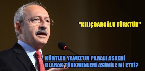 Kürtler Yavuz'un paralı askeri olarak Türkmenleri asimile mi etti?