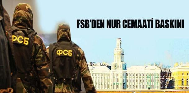 Rusya'da FSB'den Nur Cemaati baskını