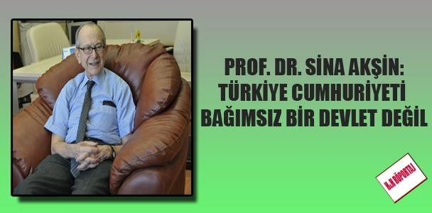Türkiye Cumhuriyeti bağımsız bir devlet değil