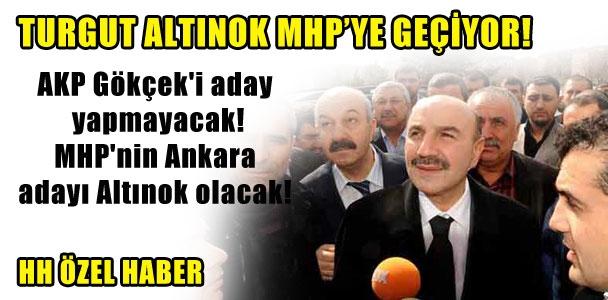 Turgut Altınok MHP'ye geçiyor